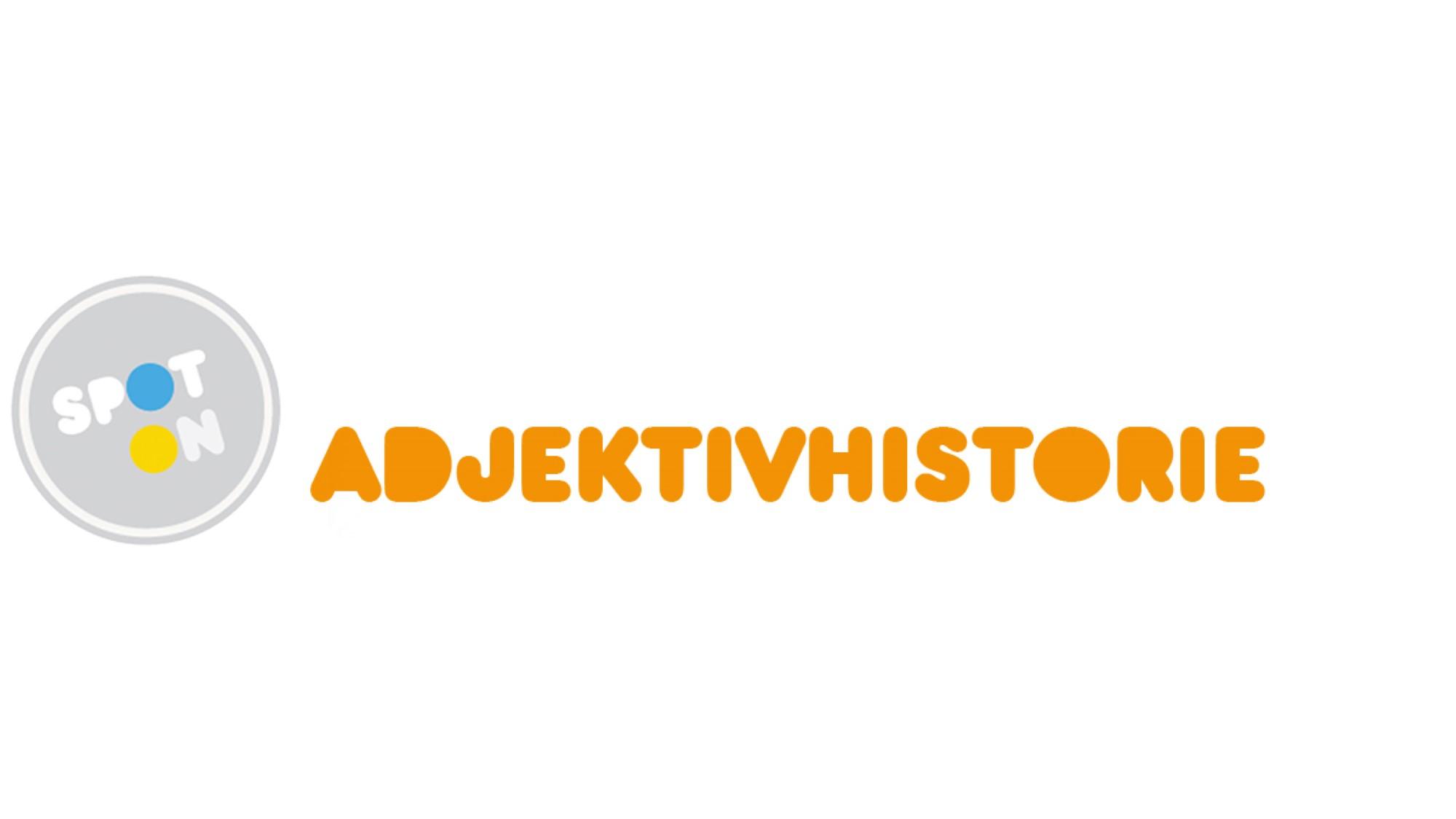 adjektivhistorie fyll inn